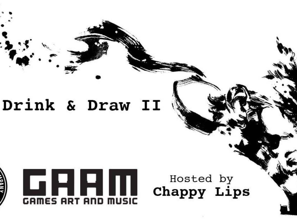 GAAM Drink & Draw II